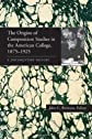 The Origins of Composition Studies in the American College, 1875-1925: A Documentary History (Pitt Comp Literacy Culture)