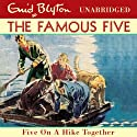 Famous Five: 10: Five On A Hike Together Audiobook by Enid Blyton Narrated by Jan Francis