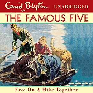 Famous Five: 10: Five On A Hike Together | [Enid Blyton]