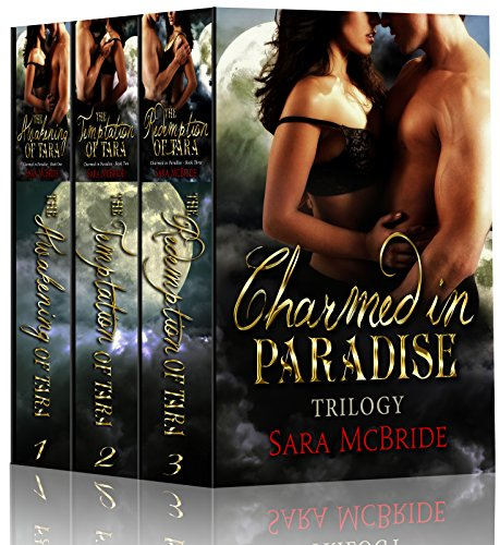Charmed in Paradise Trilogy by Sara McBride