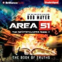 The Book of Truths: Area 51: The Nightstalkers, Book 2 Audiobook by Bob Mayer Narrated by Eric G. Dove