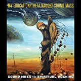 Sound Mass II: Spiritual Docking