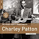 Rough Guide to Charley Patton