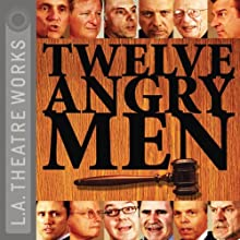 Twelve Angry Men Performance by Reginald Rose Narrated by Dan Castellaneta, Hector Elizondo, Armin Shimerman
