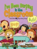 I've Been Burping in the Classroom (1416929460) by Stephen Carpenter