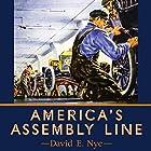 America's Assembly Line Hörbuch von David E Nye Gesprochen von: Kevin Moriarty