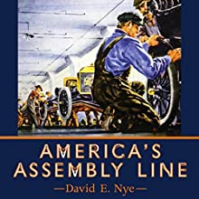 America's Assembly Line Audiobook by David E Nye Narrated by Kevin Moriarty