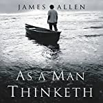 As a Man Thinketh | James Allen,Charles Conrad
