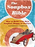 The Soapbox Bible: How to Build Your...