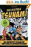 Der digitale Tsunami: Das Innovators...