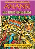 Anansi and the Tiger Big (Literacy Links Plus) (Roger Hall)