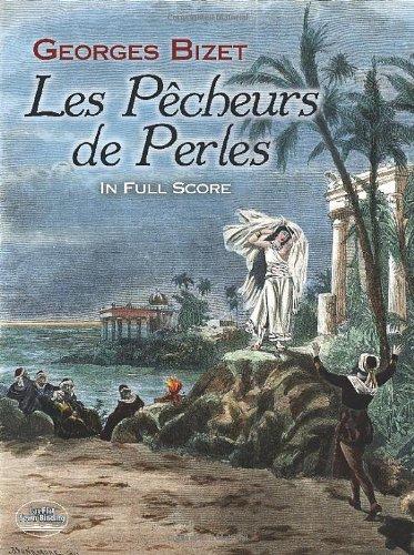 Les Pecheurs de Perles In Full Score (Dover Music Scores)