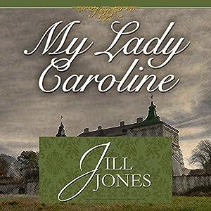 My Lady Caroline Audiobook