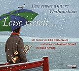 Image de Leise rieselt ... - Das etwas andere Weihnachten: mit Texten von Elke Heidenreich und Tön
