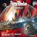 Werkstatt im Weltall (Perry Rhodan NEO 151)   Arno Endler