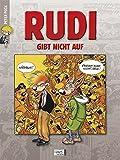 Rudi 02: Rudi gibt nicht auf