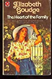 Heart of the Family (0340024119) by Elizabeth Goudge