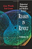 Reason in Revolt - Dialectical Philosophy and Modern Science, vol. 2