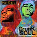 Crunk Soul