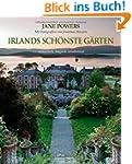 Irlands sch�nste G�rten: romantisch,...