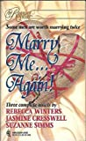 Marry Me...Again! (by Request, 3 novels in 1) (0373201052) by Rebecca Winters
