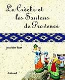echange, troc Jean-Max Tixier - La crèche et les santons de Provence