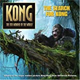 King Kong: The Search for Kong (Kong the 8th Wonder of the World) (0060773030) by Hapka, Catherine