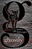 img - for Ghostly: A Collection of Ghost Stories book / textbook / text book