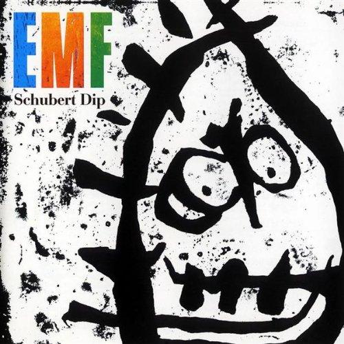 Schubert Dip - EMF