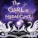 The Girl at Midnight (       UNABRIDGED) by Melissa Grey Narrated by Julia Whelan