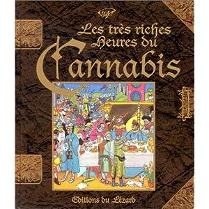 Les très riches heures du Cannabis [MULTI]