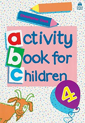 Oxford Activity Books for Children: Book 4: Bk. 4