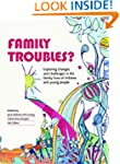 Family Troubles?: Exploring Changes a...