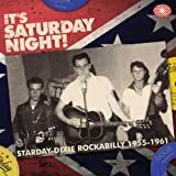 Various It s Saturday Night! Starday-Dixie Rockabilly 1955-1961