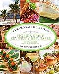 Florida Keys & Key West Chef's Table:...