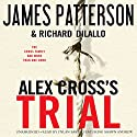Alex Cross's TRIAL Audiobook by James Patterson, Richard DiLallo Narrated by Dylan Baker