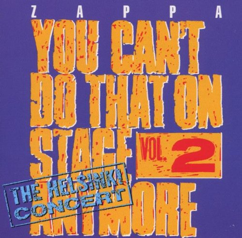 You Can't Do That On Stage Anymore Vol. 2
