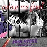 Colour Me Free ~ Joss Stone