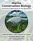 img - for Marine Conservation Biology: The Science of Maintaining the Sea's Biodiversity book / textbook / text book