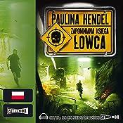 Lowca (Zapomniana Ksiega 3) | Paulina Hendel