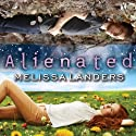Alienated: Alienated, Book 1 Audiobook by Melissa Landers Narrated by Madeleine Lambert