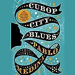 Cubop City Blues | Pablo Medina