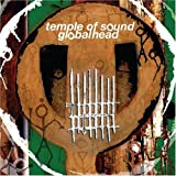 Globalhead ~ Temple of Sound