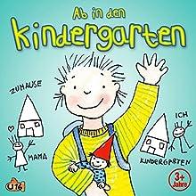 Ab in den Kindergarten Hörspiel von Angela Lenz Gesprochen von: Angela Lenz