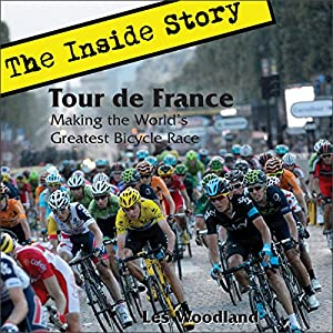 Tour de France: The Inside Story Audiobook