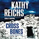 Cross Bones: A Novel Audiobook by Kathy Reichs Narrated by Michele Pawk