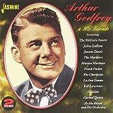 Arthur Godfrey & His Friends [ORIGINAL RECORDINGS REMASTERED] 2CD SET