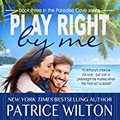 Play Right by Me: Paradise Cove Series, Book 3 | Patrice Wilton