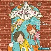 Die Schule der magischen Tiere (Die Schule der magischen Tiere 1) | Margit Auer