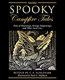 img - for More Spooky Campfire Tales: Tales Of Hauntings, Strange Happenings, And Other Local Lore book / textbook / text book